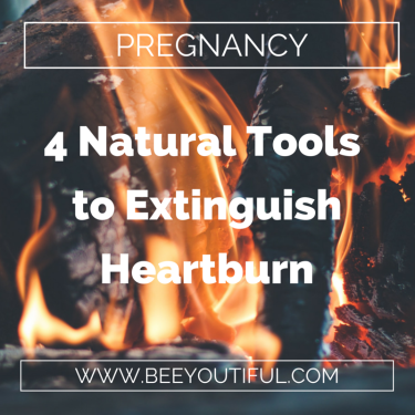 4 Natural Tools to Extinguish Heartburn
