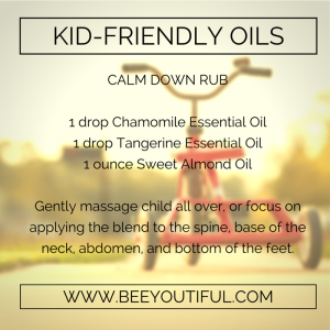 Calm Down Kid-Friendly Essential Oils from Beeyoutiful.com