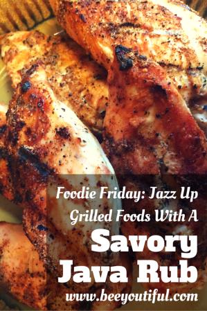 #FoodieFriday- Savory Java Rub from Beeyoutiful.com