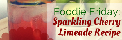 #FoodieFriday- Sparkling Cherry Limeade Recipe (No Added Sugar!) from Beeyoutiful.com