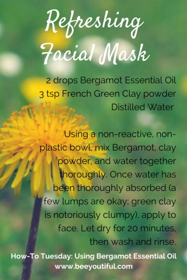 #HowToTuesday- Using Bergamot Essential Oil from Beeyoutiful.com