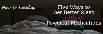 #HowToTuesday- Five Ways to Get Better Sleep from Beeyoutiful.com
